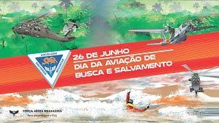 O Dia da Aviação de Busca e Salvamento é comemorado em 26 de junho. Nesta data, há 53 anos, após uma das maiores operações de Busca e Salvamento já realizadas em território brasileiro, foi localizado o avião C-47 FAB 2068, desaparecido na selva amazônica. Esta missão fez ecoar na eternidade a frase: Eu sabia que vocês viriam.