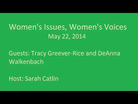 Women's Issues, Women's Voices 22 May 2014 KOPN Columbia 89.5fm