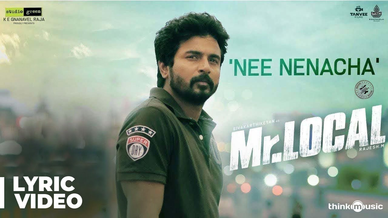 Mr.Local | Nee Nenacha Song Lyric Video | Sivakarthikeyan, Nayanthara | Hiphop Tamizha | M. Rajesh