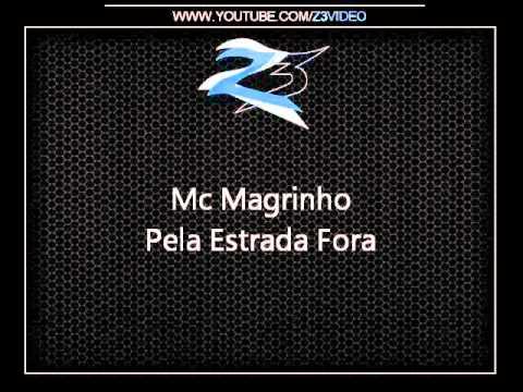 Mc Magrinho_-_ Pela Estrada Fora { Dj Caverinha 22 }
