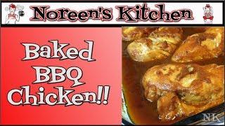 Saucy Baked BBQ Chicken Recipe Noreen's Kitchen