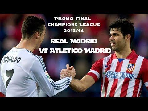 Real Madrid vs Atletico Madrid (Champions League Final Promo) Lisbon 2014 HD