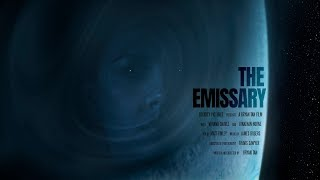 THE EMISSARY   SCI-FI SPACE SHORT FILM