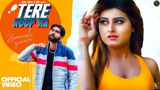 Tere Roop Ka Hemu Harman Ft Himanshi Goswami Video HD Download New Video HD