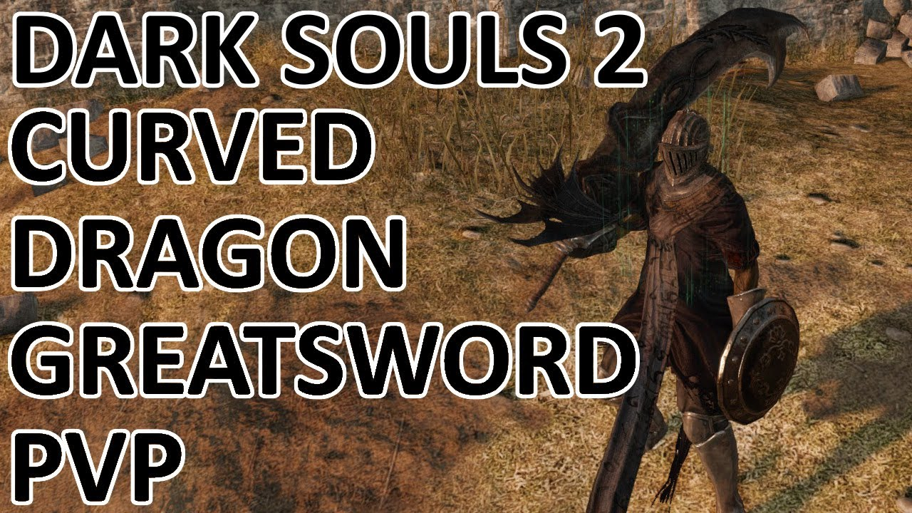 Curved Dragon Greatsword Build