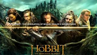 The Hobbit The Desolation Of Smaug Trailer #2 Soundtrack