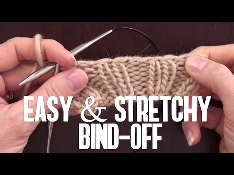 The STRETCHY, All-Purpose Bind Off You've Been Waiting For:
