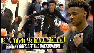 Bronny James QUIETS Trash Talking Crowd & Overrated Chants!! Goes OFF THE BACKBOARD!?