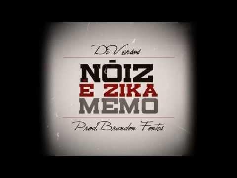 Di Versos - Nóiz é Zika Memo (Prod. Brandon Fontes)