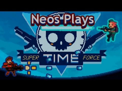 Time Explosions! Super Time Force Part 1 | Neos Plays