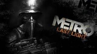 Прохождение игры Metro: Last Light.