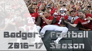 Wisconsin Badgers Football | 2016-17 Season Highlights