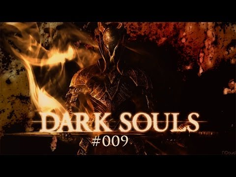 [LP] Dark Souls: Prepare to Die Edition [Ger/HD] #009 - Welch' Schande!