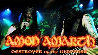Amon Amarth - Destroyer of the Universe