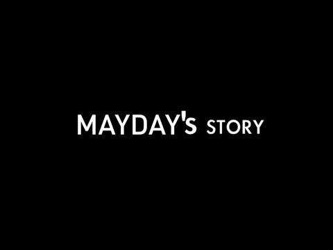 Mayday's story