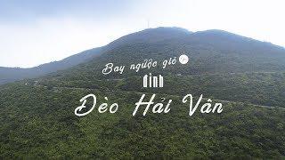 Flycam Đèo Hải Vân Nối Thừa Thiên Huế Với Đà Nẵng