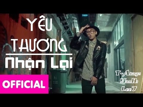 Yêu Thương Nhận Lại ( No More ) - T Akayz ft YANBI ft Lee7 ( MV Official )