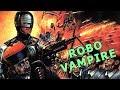 Wu Tang Collection - Robo Vampire