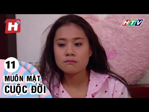 Muôn Mặt Cuộc Đời - Tập 11 | Phim Tình Cảm Việt Nam Đặc Sắc Hay Nhất 2016