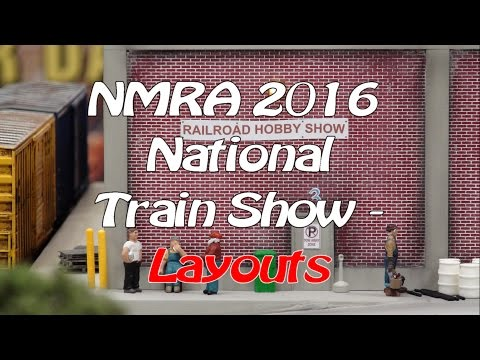 NMRA 2016 National Model Train Show - Layouts
