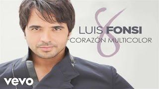 Luis Fonsi - Corazón Multicolor (Audio)