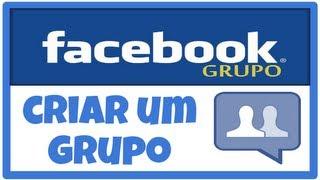 Como Criar Um Grupo No Facebook 2012