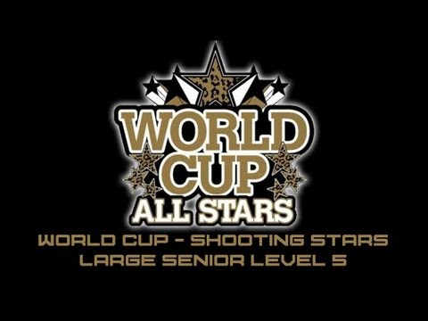 World Cup Shooting Stars CheerMix Senior Large Level 5 2012-2013 Music W/ Lyrics