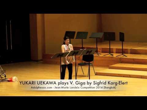 YUKARI UEKAWA plays V Giga by Sigfrid Karg Elert