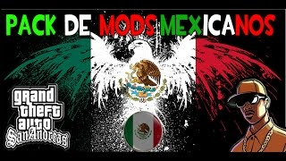PACK DE MODS MEXICANOS 2014 PARA GTA SAN ANDREAS