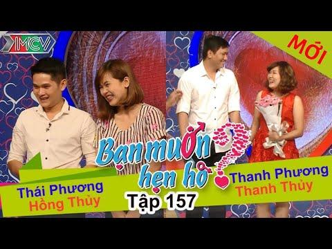 BẠN MUỐN HẸN HÒ - Tập 157 |  Thái Phương - Hồng Thủy | Thanh Phương - Thanh Thủy | 10/04/2016