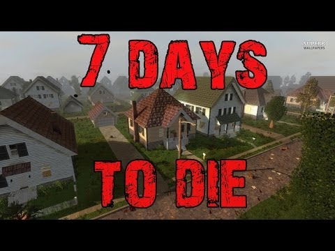 7 Days to die #7 - Майним