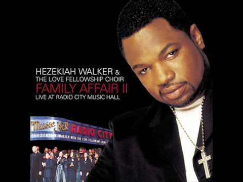 Hezekiah Walker Calling My Name Song