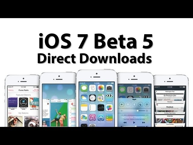 iOS 7 Beta 5 Free Direct Downloads
