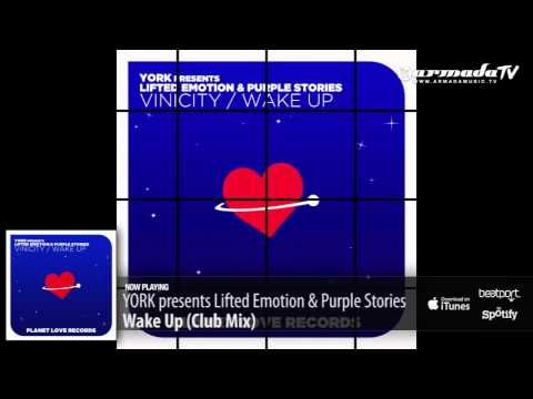 YORK presents Lifted Emotion & Purple Stories - Wake Up (Club Mix)