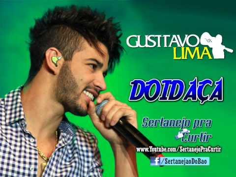 Gusttavo Lima - Doidaça (Lançamento TOP Arrocha Sertanejo 2013 - Música Nova - Oficial)