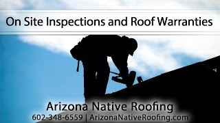 [On Site Inspections and Roof Warranties By Arizona Native Ro...] Video
