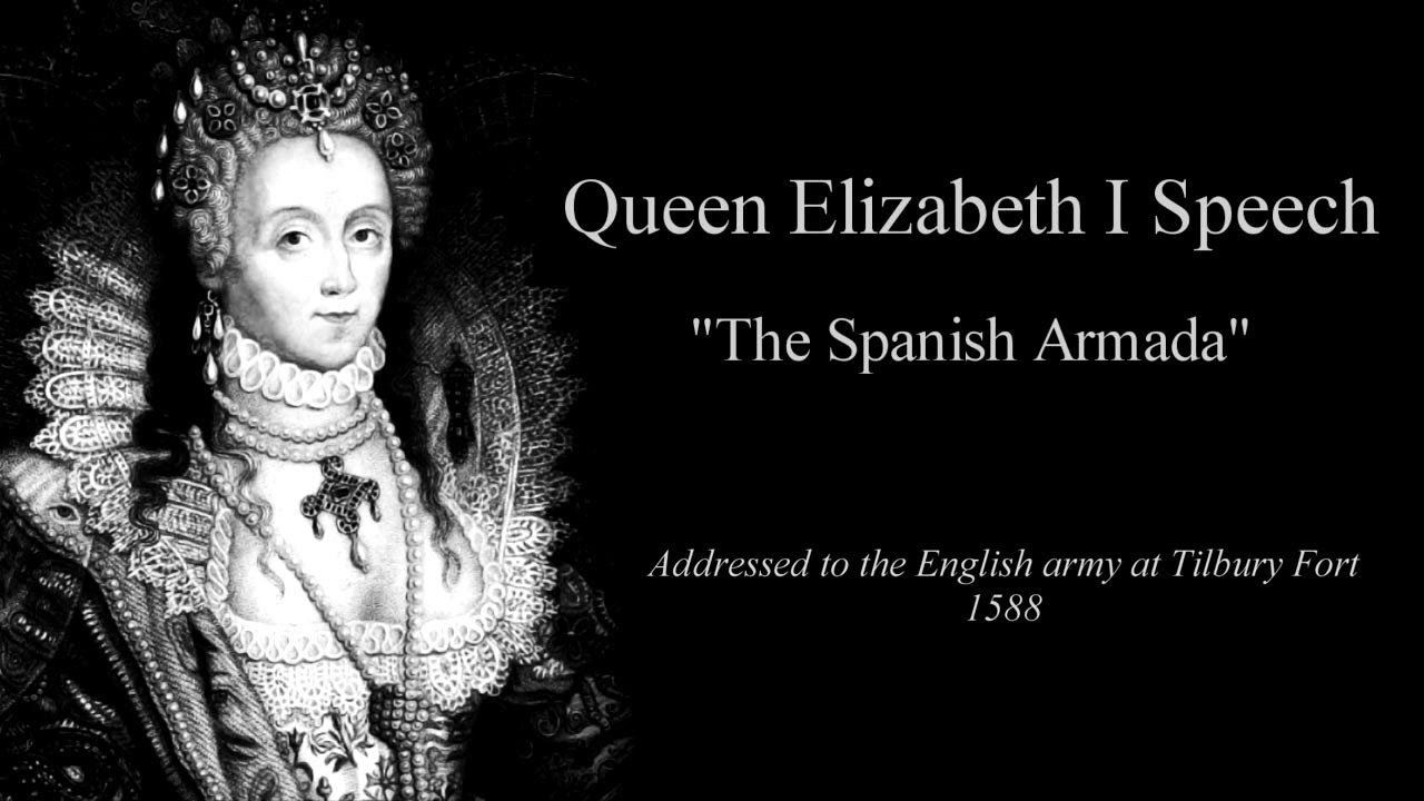 analysis of queen elizabeth s tilbury speech What do you know about the speech given to troops at tilbury by queen elizabeth i let's find out, shall we quantify your knowledge by assessing.