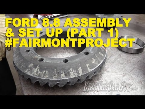 Ford 8.8 Assembly & Set Up (Part 1) #FairmontProject