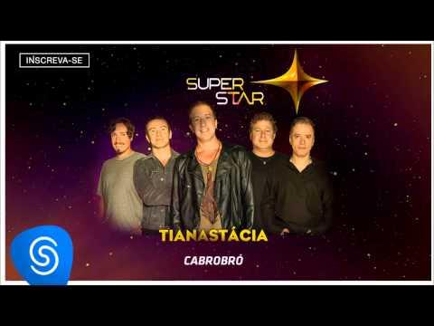 Tianastácia   Cabrobró (SuperStar 2015)