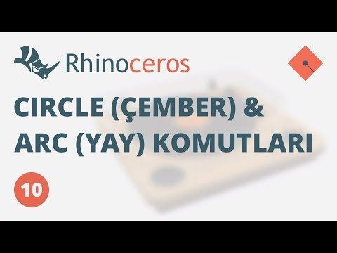 Yakın Kampüs – Rhinoceros 4 Ders 10 – Circle (Çember) ve Arc (Yay) Komutları
