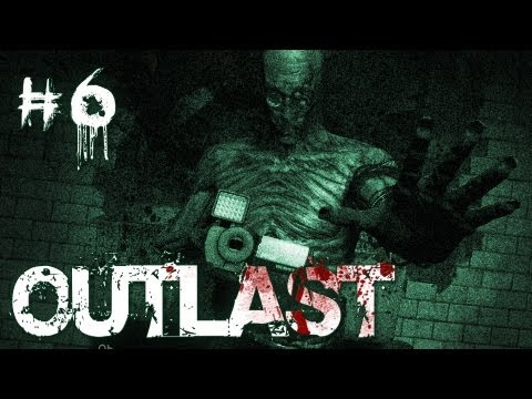 Outlast | Part 6 | CRAZY DOCTOR (SHUT UP NURSE!)