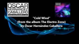 Cold Wind - The Electro Zone release 2013