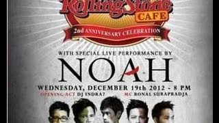 NOAH Live At Rolling Stone Cafe Indonesia