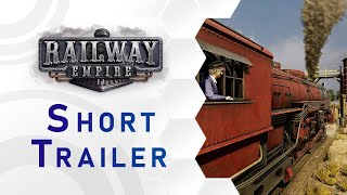 Railway Empire - Short Steam Trailer