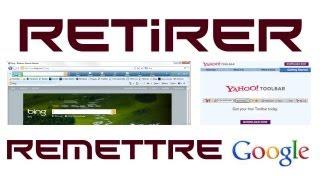 TUTO Retirer Barre De Recherche( Yahoo,bing) Et Revenir
