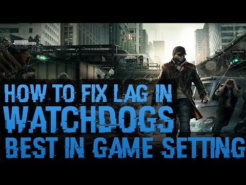 Watch Dogs Car Driving Lag