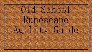Old School Runescape Guide [Agility] Fastest 1-99. Rooftop