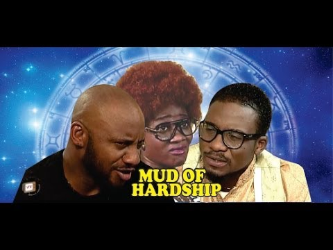 Mud of Hardship      - 2014 Nigeria Nollywood Movie