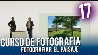 Curso de fotografía: Fotografiar paisajes