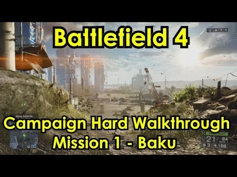Battlefield 4 XBOX ONE Campaign Hard - Mission 1 Baku Walkthrough (1080p HD)